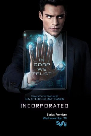 Корпорация / Incorporated (Сезон 1) (2016)